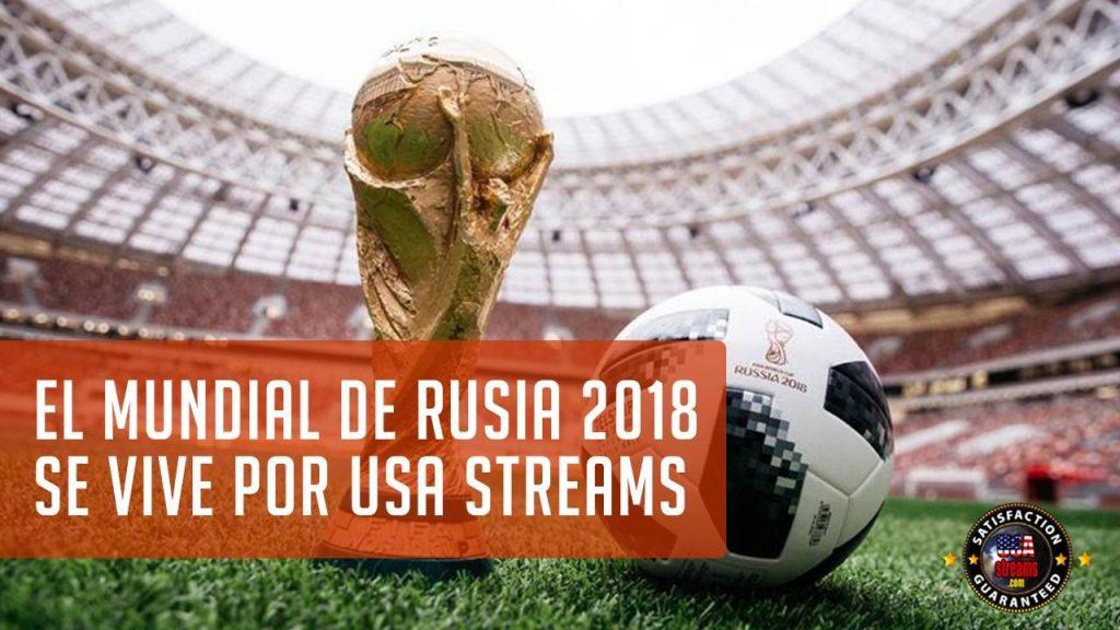 El mundial de fútbol 2018 será seguido vía streaming por la mayoría de aficionados